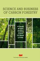 Science and Business of Forestry Carbon Projects by H. S. Gupta, M. Yadav, M. Verma