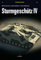 SturmgeschuTz Iv by Lukasz Gladysiak, Marek Jaszczolt, Tomasz Idzikowski