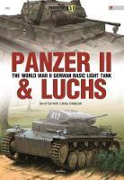 Panzer II. the World War II German Basic Light by Lukasz Gladysiak, Samir Karmieh
