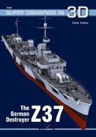 The German Destroyer Z37 by Carlo Cestra