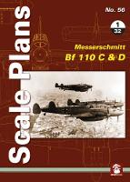 Scale Plans No. 56: Messerschmitt Bf 110 C & D 1/32 by Maciej Noszczak