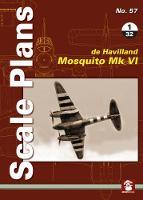 Scale Plans No. 57: De Havilland Mosquito Mk VI 1/32 by Dariusz Karnas