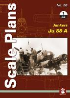 Scale Plans No. 58: Junkers 88 A 1/32 by Maciej Noszczak