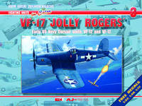 VF-17 Jolly Rogers Early US Navy Corsair Units: VF-12 and VF-17 by Adam Jarski, Zbigniew Kolacha