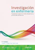 Investigacion en enfermeria Fundamentos para el uso de la evidencia en la practica de la enfermeria by Denise F. Polit, Cheryl Tatano Beck