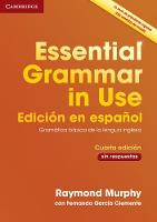 Essential Grammar in Use Book without Answers Spanish Edition by Raymond Murphy, Fernando Garcia Clemente