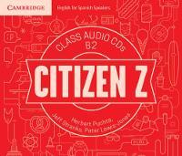 Citizen Z B2 Class Audio CDs (4) by Herbert Puchta, Jeff Stranks, Peter Lewis-Jones