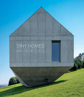 Tiny Homes Maximum Style by Macarena Abascal
