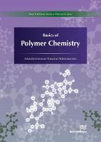 Basics of Polymer Chemistry by Muralisrinivasan Natamai (Consultant, India) Subramanian