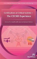 Certifications of Critical Systems The CECRIS Experience by Andrea (University of Florence, Italy) Bondavalli