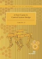 A First Course in Control System Design by Kamran (University of Arkansas at Little Rock, USA) Iqbal