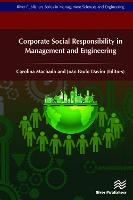 Corporate Social Responsibility in Management and Engineering by Carolina (University of Minho, Portugal) Machado