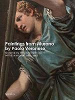 Paintings from Murano by Paolo Veronese Restored by Venetian Heritage With The Support of Bulgari by Venetian Heritage