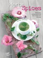 Herbs and Spices: Natural Alternatives for Healthy Living by Cinzia Trenchi