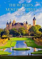 World's Most Beautiful Castles by Jasmina Trifoni
