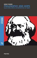 Philosophy and Hope Bloch and Loewith interpreters of Marx by Diego Fusaro