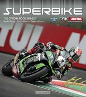 Superbike 2016/2017 The Official Book by Gordon Ritchie