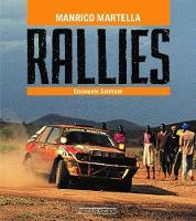 Rallies by Manrico Martella, Emanuele Sanfront