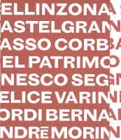 Bellinzona by Felice Varini, Jordi Bernado, Andre Morin, Pino Brioschi