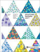 Structured Textures Volume 1 by Vincenzo Sguera, Rosangela Fiorella