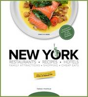 New York Restaurants - Recipes - Hotels - Family Attractions - Shopping - Cheap Eats by Fabio Mollica