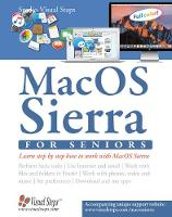 Mac OSX for Seniors: The Perfect Computer Book for People Who Want to Work with Macos by Studio Visual Steps