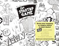 The Startup Game: Grow your business or inspire others to grow theirs by Bjorn Uyens