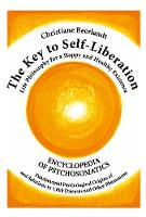 Key to Self-Liberation 1000 Diseases & Their Psychological Origins by Christiane Beerlandt