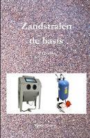 Zandstralen de Basis by Eddy Convens