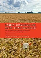 Barely Surviving or More than Enough? The environmental archaeology of subsistence, specialisation and surplus food production by Maaike Groot