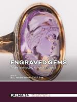 Engraved Gems From antiquity to the present by B.J.L Van den Bercken