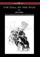 Call of the Wild (Wisehouse Classics - With Original Illustrations) by Jack London