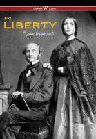 On Liberty (Wisehouse Classics - The Authoritative Harvard Edition 1909) (2016) by John Stuart Mill