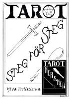 Tarot Steg for Steg by Ylva Trollstierna