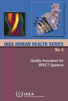 Quality Assurance for SPECT Systems by IAEA