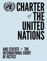 Charter of the United Nations and statute of the International Court of Justice by United Nations: Department of Public Information