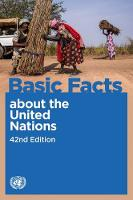 Basic facts about the United Nations by United Nations: Department of Public Information
