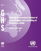 Globally harmonized system of classification and labelling of chemicals (GHS) by United Nations: Economic Commission for Europe