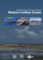 Regional state of the coast report Western Indian Ocean by United Nations Environment Programme