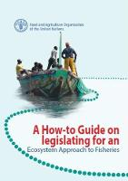 A How-To guide on Legislating for an Ecosystem Approach to Fisheries by Food and Agriculture Organization of the United Nations