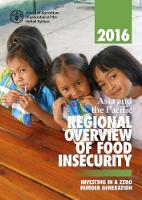 Asia and the Pacific Regional Overview of Food Insecurity 2016 Investing in a Zero Hunger Generation by Food and Agriculture Organization of the United Nations