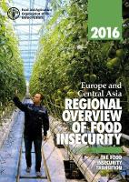 Europe and central Asia regional overview of food insecurity the food insecurity transition by Food and Agriculture Organization