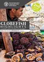 GLOBEFISH Highlights - Issue 2/2017 April 2017 Issue, with Annual 2016 Statistics by Food and Agriculture Organization of the United Nations