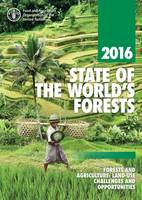 State of the World's Forests 2016 (French) Forests and Agriculture: Land-Use Challenges and Opportunities by Food and Agriculture Organization of the United Nations