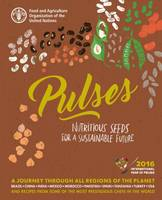 Pulses (Spanish) Nutritious Seeds for a Sustainable Future by Food and Agriculture Organization of the United Nations