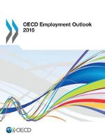 OECD Employment Outlook by Organisation for Economic Co-Operation and Development