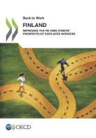 Finland improving the re-employment prospects of displaced workers by Organisation for Economic Co-Operation and Development