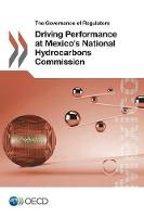 Driving performance at Mexico's National Hydrocarbons Commission by Organization for Economic Cooperation and Development