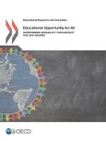 Educational opportunity for all overcoming inequality throughout the life course by Oecd
