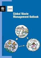 Global waste management outlook by United Nations Environment Programme